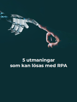 Robot Process Automation | RPA | Robotisering | Implementering av RPA för Group Finance